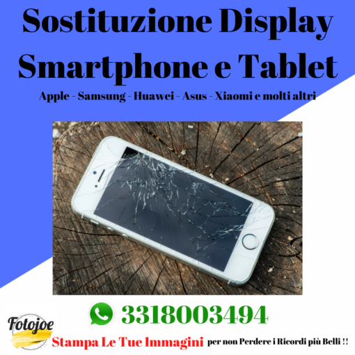 sostituzione display smartphone e tablet